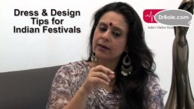 Choosing Dress and Designs for Festivals Styling and grooming tips by Kavita Ashok Model actress and